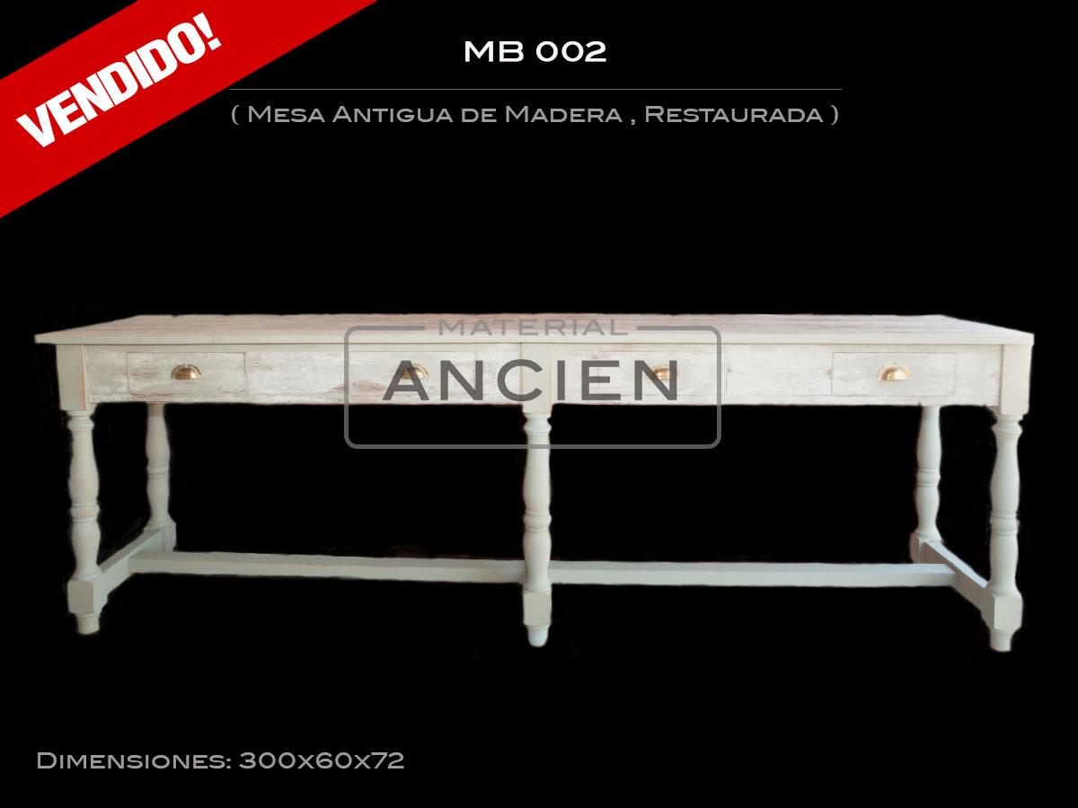 Mesa Antigua de Madera , Restaurada  MB 002